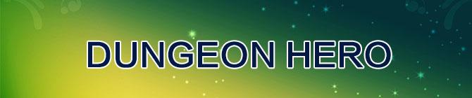 DUNGEON HERO(ダンジョンヒーロー)RMT